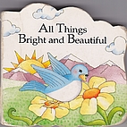 All things bright and beautiful (Leap frog…