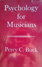 Psychology for Musicians by Percy C. Buck