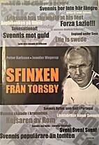Sfinxen från Torsby by Petter Karlsson
