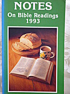 Notes on Bible Readings 1993 by…