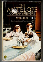The Antelope Company Ashore by Willis Hall