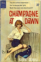 Champagne at Dawn by Robert Carroll