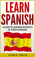 Learn Spanish: A Guide to Learning the…