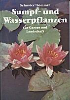 Sumpf- und Wasserpflanzen für Garten und…