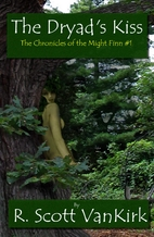The Dryad's Kiss: The Chronicles of the…