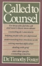 Called to Counsel by Timothy Foster
