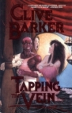 Tapping the Vein 2 by Clive Barker