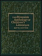 Riverside Anthology of Children's Literature…