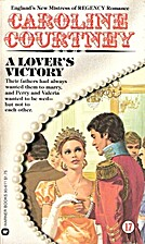 A Lover's Victory by Caroline Courtney