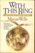 With This Ring by Marian Wells