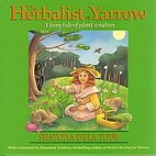 The Herbalist of Yarrow: A Fairy Tale of…