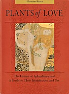 Plants of love : aphrodisiacs in history and…