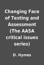 Changing Face of Testing and Assessment (The…