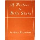 Preface to Bible-study by Alan Richardson