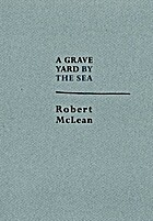 A Graveyard by the Sea by Robert McLean