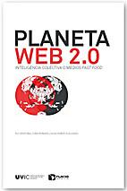 Planeta Web 2.0. Inteligencia colectiva o…