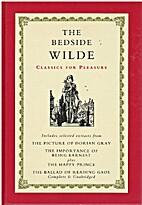 The Bedside Wilde by Oscar Wilde