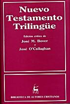 Nuevo Testamento trilingüe by BIBLIA. N.T.