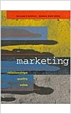 Marketing: Relationships, Quality, Value by…