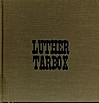 Luther Tarbox by Jan Adkins