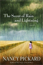 The Scent of Rain and Lightning by Nancy…