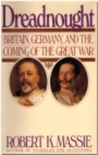 Dreadnought: Britain, Germany, and the…