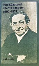 Literair dagboek 1893-1921 by Paul Léautaud