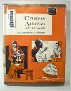 Crispus Attucks: Boy of Valor by Dharathula…