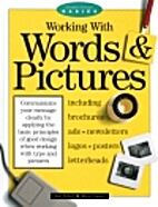 Working With Words and Pictures (Graphic…