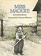 Miss Maggie by Cynthia Rylant