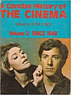 A Concise History of the Cinema, Vol 2:…