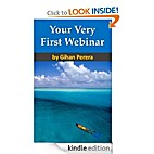 Your Very First Webinar by Gihan Perera