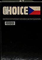 Choice: Nineteen Contemporary Czechoslovak…