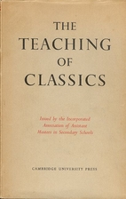 The Teaching of Classics by Incorporated…