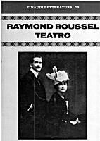 Teatro by Raymond Roussel