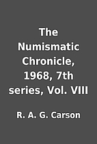 The Numismatic Chronicle, 1968, 7th series,…