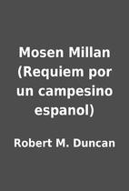Mosen Millan (Requiem por un campesino…