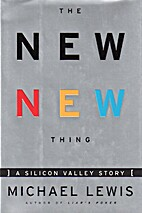 The New New Thing : A Silicon Valley Story…