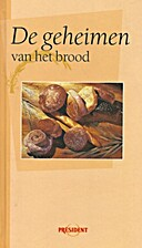 De geheimen van het brood