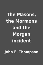 The Masons, the Mormons and the Morgan…