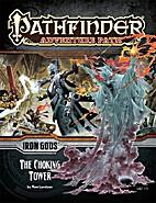 Pathfinder Adventure Path #87: The Choking…