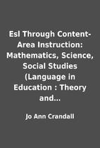 Esl Through Content-Area Instruction:…
