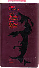 The Scarlet Plague [and] Before Adam by Jack…
