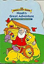 Noah's Great Adventure The Beginners…