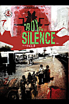 The Boy Who Made Silence #2 by Joshua Hagler