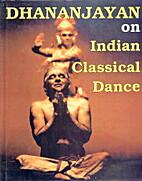 A Dancer on Dance by V. P. Dhananjayan