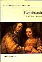 Rembrandt, Life and Work by Jakob Rosenberg