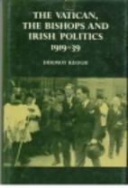 The Vatican, the Bishops and Irish Politics…