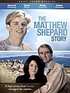 The Matthew Shepard Story dvd by John…