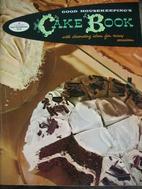 Good Housekeeping Cake Book by Good…